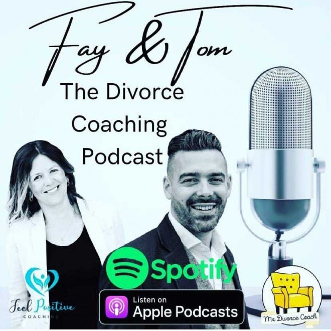 Fay and Tom's Divorce Coaching Podcast